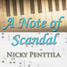 A Note of Scandal (Unabridged) Audiobook, by Nicky Penttila