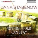 Nothing Gold Can Stay (Unabridged) Audiobook, by Dana Stabenow