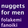Nuggets for Men (Unabridged), by Folakemi Fanoiki