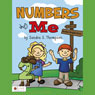 Numbers and Me (Unabridged), by Sandra S. Thompson