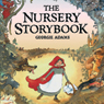 The Nursery Storybook (Unabridged) Audiobook, by Georgie Adams