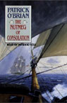 The Nutmeg of Consolation: Aubrey/Maturin Series, Book 14 (Unabridged), by Patrick O'Brian