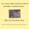 Nuzi, Womens Rights and Hurrian Ethnicity And Other Academic Essays (Unabridged), by Heerak Christian Kim