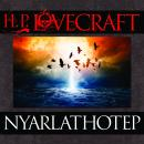 Nyarlathotep, by H.P. Lovecraft