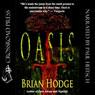 Oasis (Unabridged), by Brian Hodge