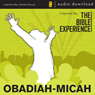 Obadiah-Jonah-Micah: The Bible Experience (Unabridged), by Inspired By Media Group