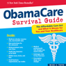 ObamaCare Survival Guide (Unabridged) Audiobook, by Nick Tate