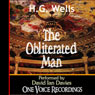 The Obliterated Man (Unabridged) Audiobook, by H. G. Wells