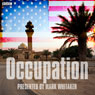 Occupation (Unabridged), by Mark Whitaker