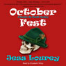 October Fest: Murder-By-Month Mysteries, Book 6 (Unabridged), by Jess Lourey