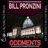 Oddments: A Short Story Collection (Unabridged) Audiobook, by Bill Pronzini