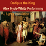 Oedipus the King: A Translation by F.L. Light (Unabridged) Audiobook, by Sophocles