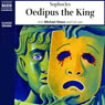 Oedipus the King (Unabridged) Audiobook, by Sophocles