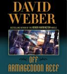Off Armageddon Reef: Safehold Series, Book 1 (Unabridged) Audiobook, by David Weber
