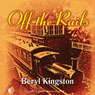 Off the Rails (Unabridged) Audiobook, by Beryl Kingston