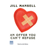 An Offer You Cant Refuse (Unabridged) Audiobook, by Jill Mansell