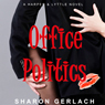 Office Politics (Unabridged) Audiobook, by Sharon Gerlach