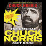The Official Chuck Norris Fact Book: 101 of Chucks Favorite Facts and Stories (Unabridged) Audiobook, by Chuck Norris