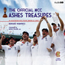 The Official MCC Ashes Treasures (Unabridged) Audiobook, by Bernard Whimpress