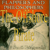 The Offshore Pirate (Unabridged), by F. Scott Fitzgerald
