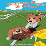 Oh, Brother!: Sleepytown Beagles (Unabridged), by Timothy Glass
