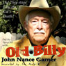 Old Billy (Unabridged) Audiobook, by John Nance Garner