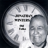 Old Folks Audiobook, by Jonathan Winters