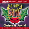 Old Harrys Game: Christmas Special, by Andy Hamilton