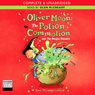 Oliver Moon: The Potion Commotion and The Dragon Disaster (Unabridged), by Sue Mongredien