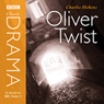 Oliver Twist (Dramatised) (Unabridged), by Charles Dickens