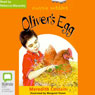 Olivers Egg: Aussie Nibbles (Unabridged), by Meredith Costain
