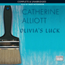 Olivias Luck (Unabridged), by Catherine Alliott