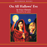 On All Hallows Eve (Unabridged), by Grace Chetwin