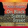 On Black Sisters Street (Unabridged) Audiobook, by Chika Unigwe