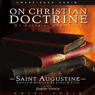 On Christian Doctrine (Unabridged) Audiobook, by Saint Augustine