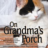 On Grandmas Porch (Unabridged) Audiobook, by Debra Leigh Smith