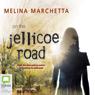 On the Jellicoe Road (Unabridged), by Melina Marchetta