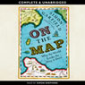 On the Map (Unabridged) Audiobook, by Simon Garfield