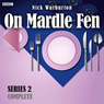 On Mardle Fen (Complete Series 2) Audiobook, by Nick Warburton