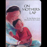 On Mothers Lap (Unabridged) Audiobook, by Ann Herbert Scott