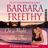 On a Night Like This: The Callaways, Book 1 (Unabridged) Audiobook, by Barbara Freethy