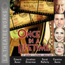 Once in a Lifetime (Dramatized), by George S. Kaufman