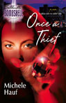 Once a Thief (Unabridged), by Michele Hauf