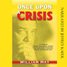Once Upon a Crisis: A Look at Post-Traumatic Stress in Emergency Services from the Inside Out (Unabridged) Audiobook, by William May