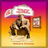 Once Upon a Time in Hollywood: From the Secret Files of Harry Pennypacker (Unabridged), by Michael B. Druxman