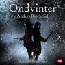 Ondvinter (Unabridged) Audiobook, by Anders Bjorkelid
