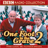 One Foot In The Grave 2 Audiobook, by BBC Audiobooks