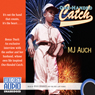 One-Handed Catch (Unabridged) Audiobook, by M. J. Auch