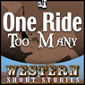 One Ride Too Many (Unabridged) Audiobook, by Frank Bonham