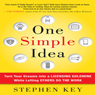 One Simple Idea: Turn Your Dreams into a Licensing Goldmine While Letting Others Do the Work (Unabridged) Audiobook, by Stephen Key
